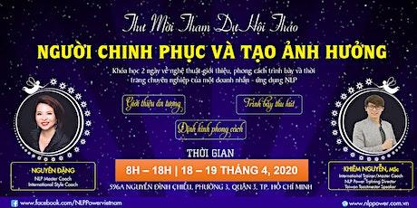 NGƯỜI CHINH PHỤC VÀ TẠO ẢNH HƯỞNG tickets