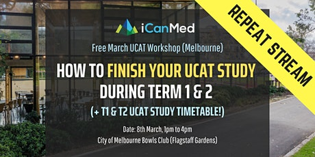 Free UCAT Workshop (MELB REPEAT): How to Finish Your UCAT Study During Term 1 & 2 (+ recommended timeline!) tickets