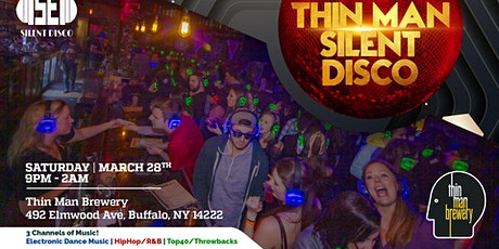 Thin Man Brewery Silent Disco   March 28th tickets