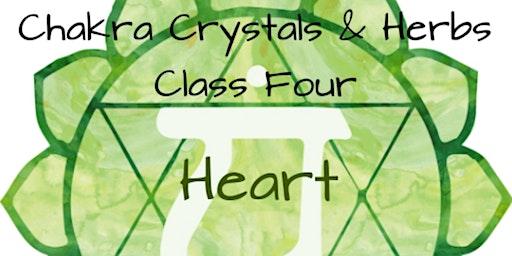 Chakra Crystals & Herbs Class 4, HEART