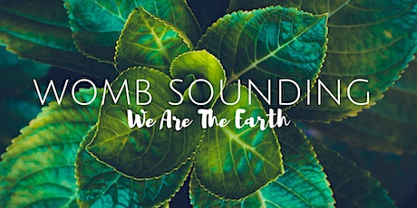 Womb Sounding: We Are The Earth tickets
