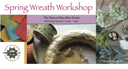 Spring Wreath Workshop Morning Session tickets