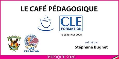 Café Pédagogique CLE Formation 2020 - Culiacán, Sin. boletos