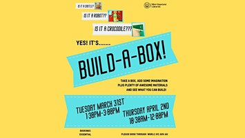 School Holiday Event- Build-a-Box @ Drouin Library