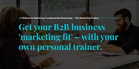 Create Your B2B Marketing Plan Bootcamp  tickets