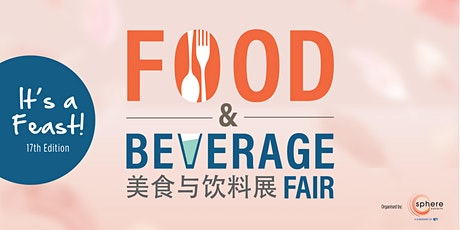 Food & Beverage Fair 2020 (Postponed) tickets