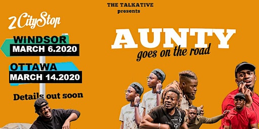 AUNTY The Play - Live in Ottawa