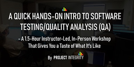A Quick, Hands-On Intro to Software Testing/Quality Analysis - IT Training tickets