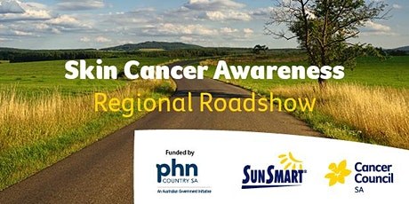 Skin Cancer Awareness Regional Roadshow - Mount Gambier tickets