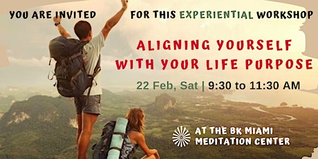 Aligning Yourself With Your Life Purpose - Experiential Meditation Workshop tickets