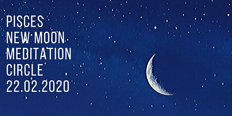 PISCES NEW MOON MEDITATION CIRCLE tickets