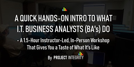 A Quick, Hands-On Intro to Business Analysis (BA) - IT Training tickets