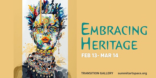 Embracing Heritage Juried Art Exhibition