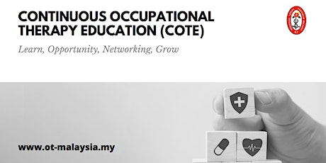 Continuous Occupational Therapy Education (COTE - Session 1) tickets