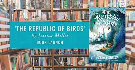 Book Launch: 'The Republic of Birds' by Jessica Miller tickets