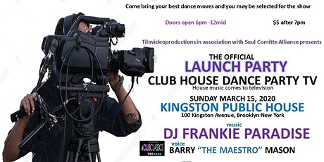 Clubhouse Dance Party Tv Launch Party Frankie Paradise tickets