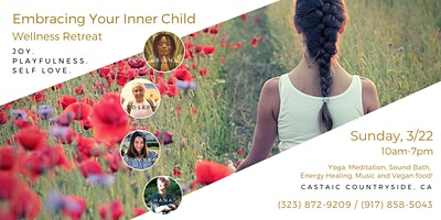 Embracing Your inner Child Wellness Retreat at Castaic Countryside in CA