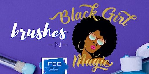 Brushes & Black Girl Magic