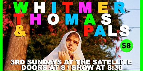 Whitmer Thomas & Pals Every 3rd Sunday at The Satellite tickets