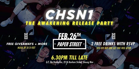 CHSN1 - The AWAKENING Release Party tickets