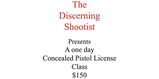 Concealed Pistol License Class