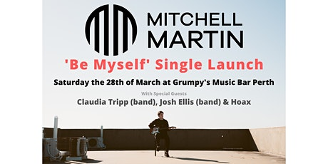 Mitchell Martin - Be Myself Single Launch tickets