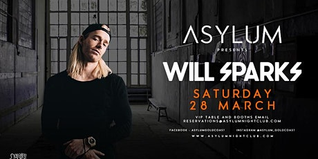 Asylum present Will Sparks tickets
