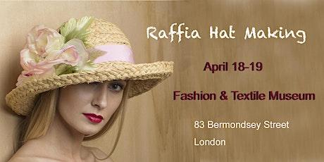 Raffia Straw HAT Making Workshop tickets