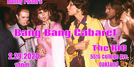 Bunny Pistol's Bang Bang Cabaret tickets