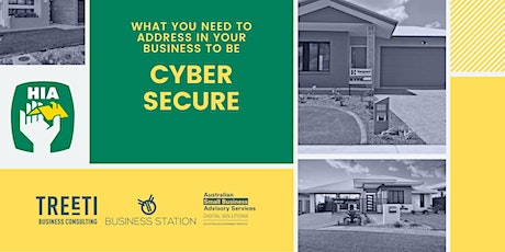 HIA Members: Addressing Cybersecurity in your business [Darwin] tickets