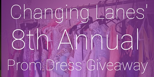Changing Lanes' 8th Annual Prom Dress Giveaway And Empowerment Workshop