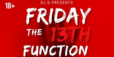 FRIDAY THE 13TH FUNCTION @ EMPRESS THEATER
