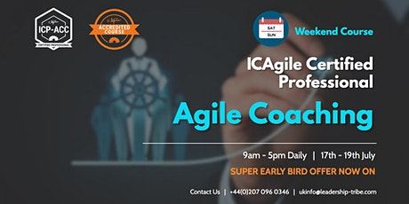 Agile Coaching (ICP-ACC) | Weekend Course | London | July 2020 tickets