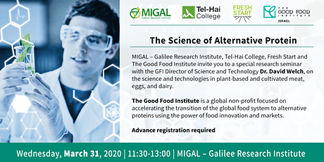 Migal Seminar: The Science of Alternative Protein tickets