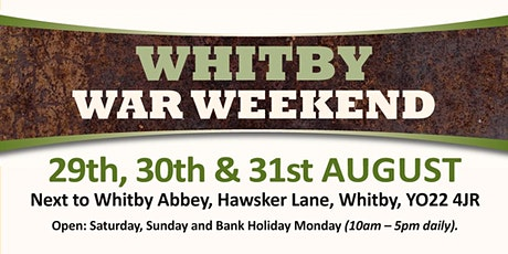 Whitby War Weekend 2020 (Buy Admission Tickets) tickets
