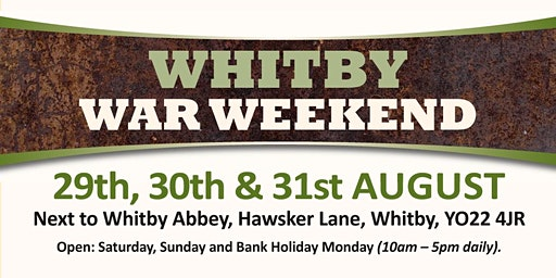 Whitby War Weekend 2020 (Buy Admission Tickets)