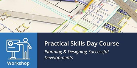 Practical Skills for Designing and Planning Successful Developments tickets