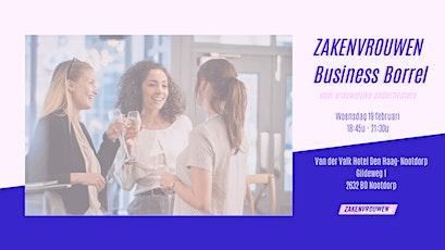 Zakenvrouwen Business Borrel #19 voor vrouwelijke ondernemers [Den Haag] tickets