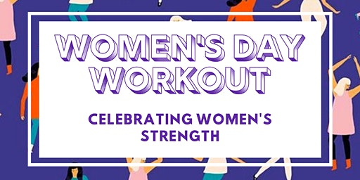International Women's Day Workout!