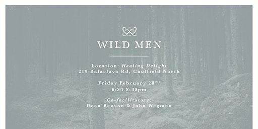 Wild Men 28/Feb