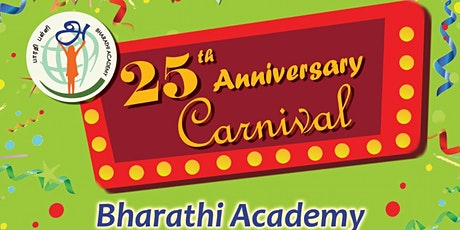 Bharathi Academy 25th Anniversary Carnival tickets