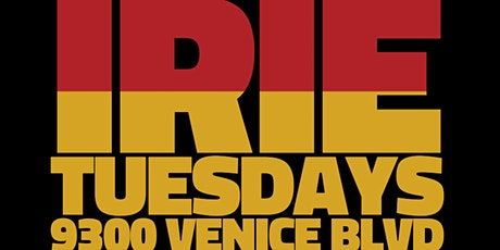 Irie Tuesdays tickets
