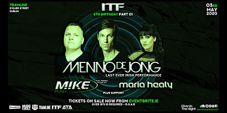 ITF 6th Birthday Pt 01 with Menno De Jong, M.I.K.E Push plus Support tickets