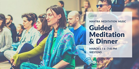 Guided Meditation & Dinner  West End, Sunday 1st March tickets