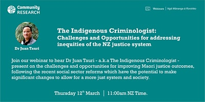 The Indigenous Criminologist: Inequities of the NZ justice system