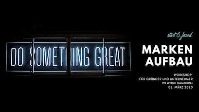 Erfolgreicher Markenaufbau – Workshop für Gründer & Unternehmer Tickets