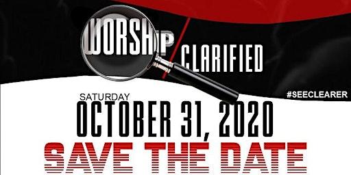 WORSHIP CLARIFIED
