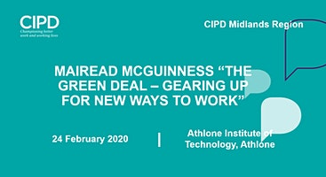 """Mairead McGuinness """"The Green Deal – Gearing up for new ways of working"""" - CIPD Midlands region"""