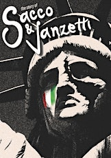 The Story of Sacco & Vanzetti billets