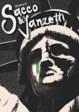 The Story of Sacco & Vanzetti tickets
